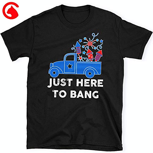 CatixFashion Just Here To Bang Shirt I'm Just Here For The Gang Shirt Fire Cracker Truck Design Shirt 4th Of July Patriotic Funny Party Gift Costume Tee TShirt Unisex Classic T Shirt