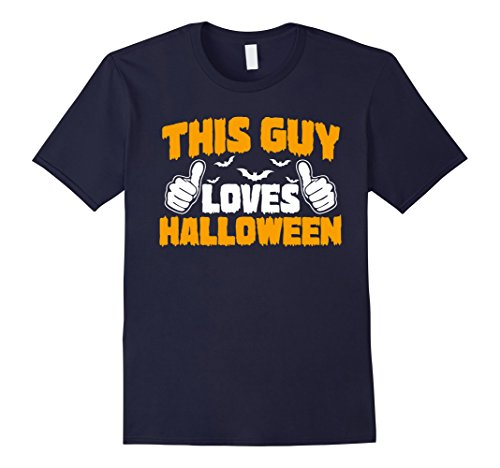 Funny Homemade Halloween Costumes For Guys (Mens This Guy Loves Halloween Funny Halloween T-Shirt XL Navy)