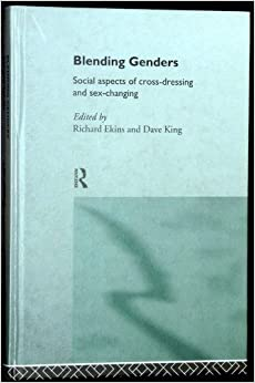 Book Blending Genders: Social Aspects of Cross-Dressing and Sex Changing