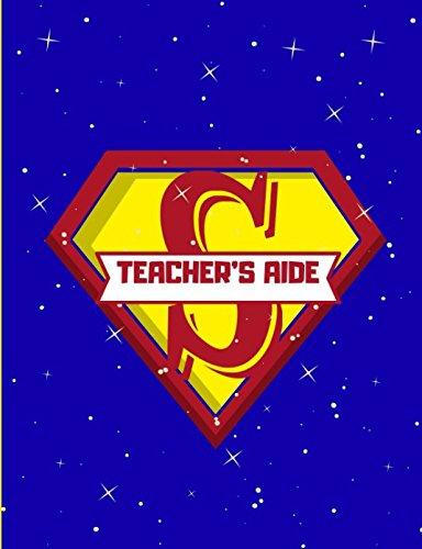 Teachers Aide: Super Hero Teachers Aide