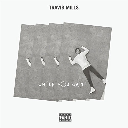 While You Wait [Explicit]
