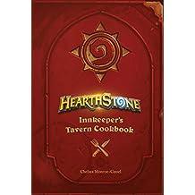 Hearthstone: Innkeeper's Tavern Cookbook