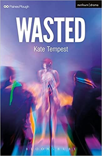Amazon com: Wasted (Modern Plays) (8601200513493): Kate Tempest: Books