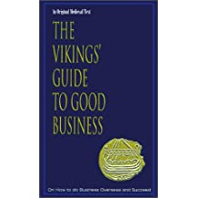 The Vikings' Guide to Good Business (Viking Series - Literary Pearls from the Viking Age)