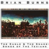 Eagle & The Snake: Songs of the Texians