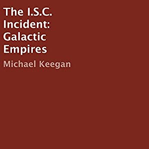 The I.S.C. Incident Audiobook
