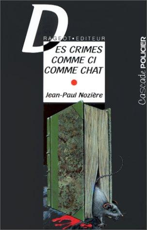 """Résultat de recherche d'images pour """"des crimes comme ci comme chat"""""""""""