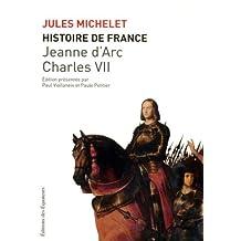Histoire de France - Tome 5: Jeanne d'Arc, Charles VII