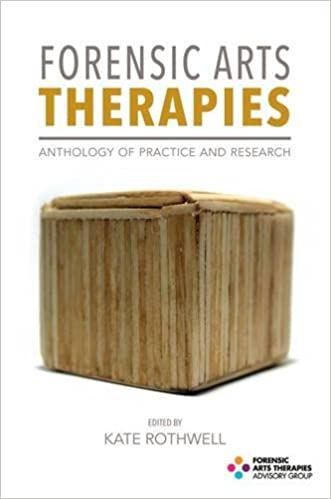 Book Forensic Arts Therapies: Anthology of Practice and Research