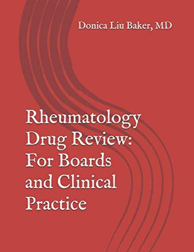 Rheumatology Drug Review: For Boards and Clinical Practice - http://medicalbooks.filipinodoctors.org