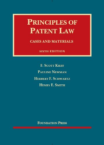Principles of Patent Law, 6th (University Casebook Series)