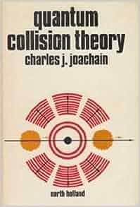 Quantum Collision Theory