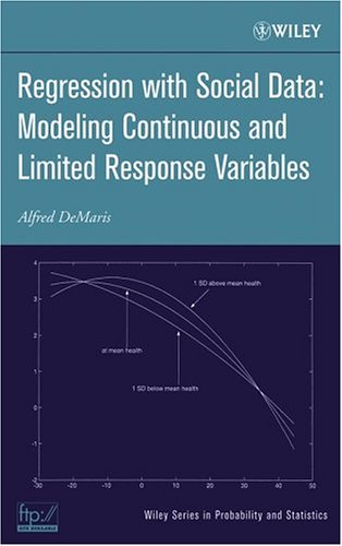 Regression With Social Data: Modeling Continuous and Limited Response Variables