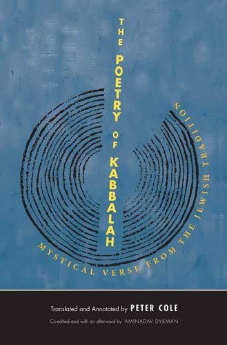 Download The Poetry of Kabbalah: Mystical Verse from the Jewish Tradition (The Margellos World Republic of Letters) pdf epub