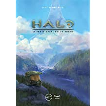 Halo: Le space opera selon Bungie (Sagas) (French Edition)