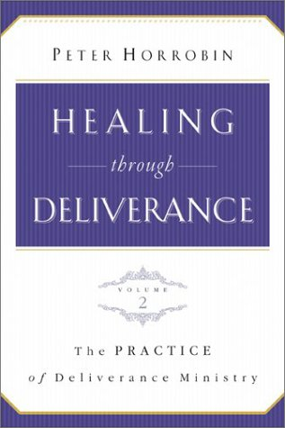 Download Healing through Deliverance, vol. 2: The Practice of Deliverance Ministry pdf