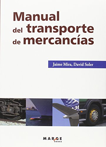 Descargar Libro Manual Del Transporte De Mercancías David Soler Jaime Mira