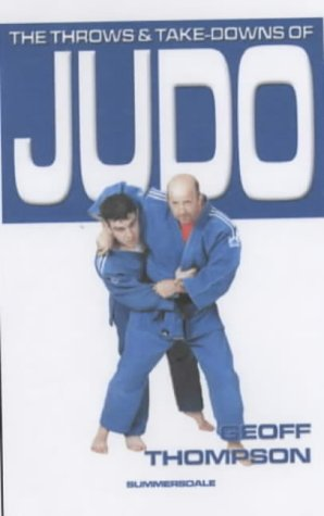 The Throws and Takedowns of Judo (Take Downs & Throws)