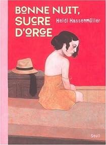 Bonne nuit, Sucre d'Orge par Hassenmüller
