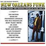 New Orleans Funk: The Original Sound of Funk 1960-75