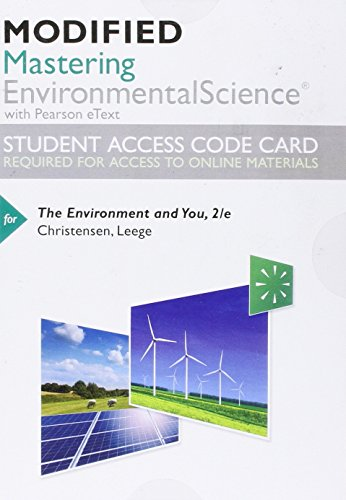 Modified Mastering Environmental Science with Pearson eText -- Standalone Access Card -- for The Environment and You (2n