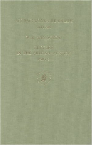 Letters in the British Museum, Part 2: Transliterated and Translated (Altbabylonische Briefe in Umschrift Und Ubersetzun