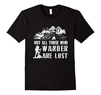 Mens Not All Those Who Wander Are Lost Wander T-Shirt Wanderlust 2XL Black