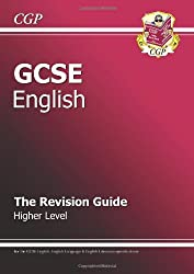 GCSE English: Revision Guide (for GCSE English and GCSE English Literature) (CGP)