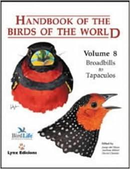 Handbook of the Birds of the World. Vol.8: Broadbills to Tapaculos: Amazon.es: Murray Bruce, Josep del Hoyo, Andrew Elliott, David Christie: Libros en ...