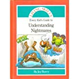 Every Kid's Guide to Understanding Nightmares, Joy Wilt Berry, 0849986060
