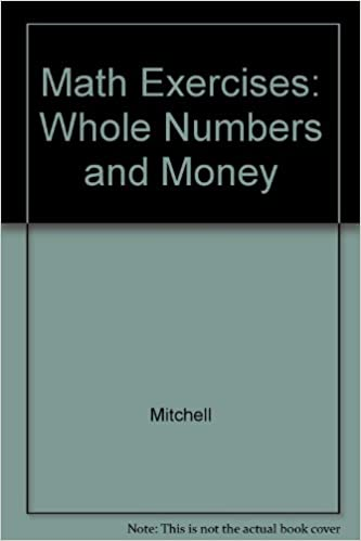 Math Exercises: Whole Numbers and Money (Contemporary\'s Math ...