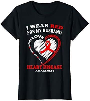 Womens Heart Disease Awareness T Shirt - I Wear Red For My Husband