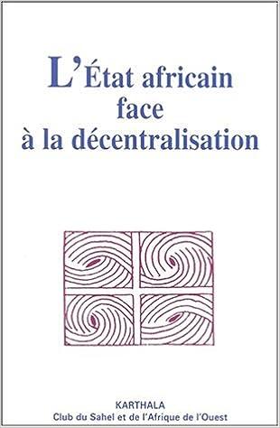 Telechargement Gratuit De Livres En Pdf L Etat Africain Face A La