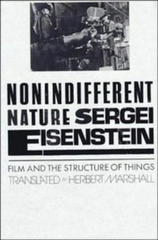 Nonindifferent Nature: Film and the Structure of Things (Cambridge Studies in Film) -