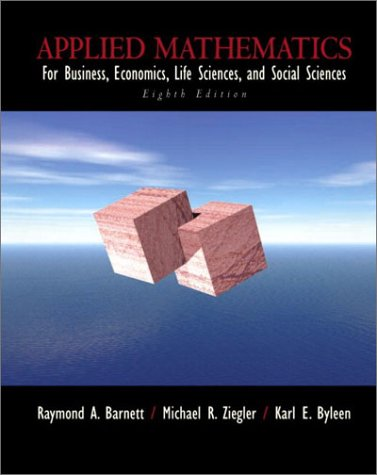 Applied Mathematics for Business, Economics, Life Sciences, and Social Sciences