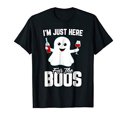 Im Just Here For The Boos Shirt Funny Halloween TShirt Wine