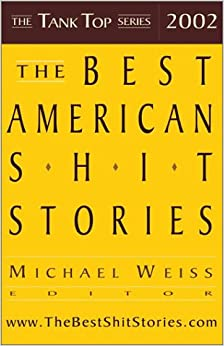Book The Best American Shit Stories 2002