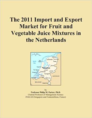 Book The 2011 Import and Export Market for Fruit and Vegetable Juice Mixtures in the Netherlands