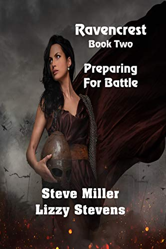 Ravencrest Book Two: Preparing For Battle by [Stevens, Lizzy, Miller, Steve]