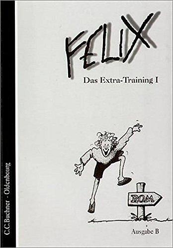 Felix, Ausgabe B für Bayern, Das Extra-Training Band I.