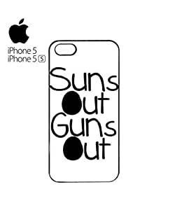 Suns Out Guns Out Summer Mobile Cell Phone Case Cover iPhone 5&5s Black