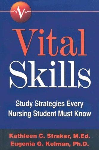 Vital Skills: Study Strategies Every Nursing Student Etc (P)