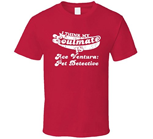 I Think My Soulmate is Ace Ventura: Pet Detective Best Movie Worn Look T Shirt S Red
