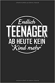 Endlich Teenager