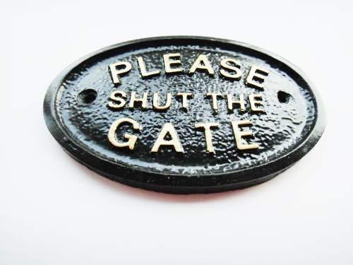 """PLEASE SHUT THE GATE"" WALL PLAQUE IN BLACK PSTG"