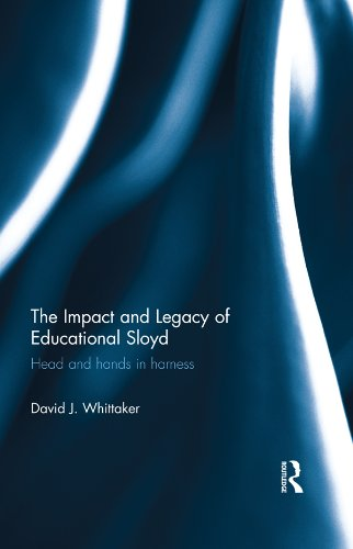 Download The Impact and Legacy of Educational Sloyd: Head and hands in harness Pdf
