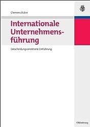 Internationale Unternehmensführung: Entscheidungsorientierte Einführung von Büter, Clemens (2010) Taschenbuch