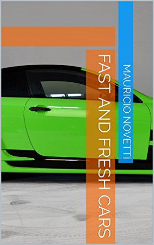 Fast and fresh cars