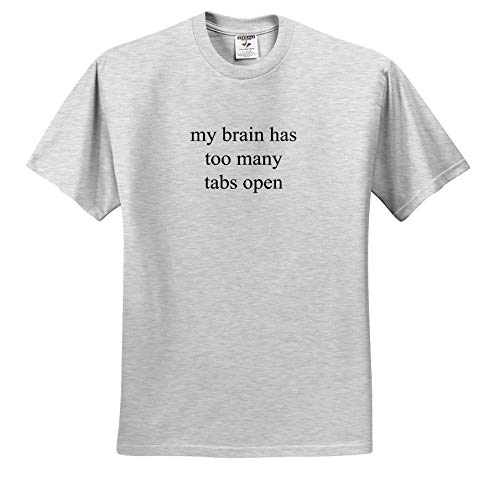 Brain 30 Tabs - 3dRose Gabriella-Quote - Image of My Brain Has Too Many Tabs Open Quote - Youth Birch-Gray-T-Shirt Large(14-16) (ts_317821_30)
