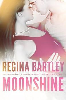 Moonshine by [Bartley, Regina]
